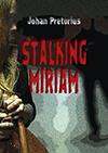 StalkingMiriam
